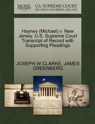 Hayney (Michael) V. New Jersey. U.S. Supreme Court Transcript of Record with Supporting Pleadings
