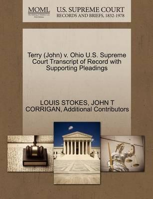 Terry (John) V. Ohio U.S. Supreme Court Transcript of Record with Supporting Pleadings