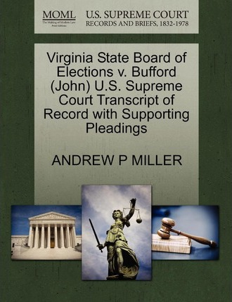 Virginia State Board of Elections V. Bufford (John) U.S. Supreme Court Transcript of Record with Supporting Pleadings
