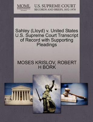 Sahley (Lloyd) V. United States U.S. Supreme Court Transcript of Record with Supporting Pleadings