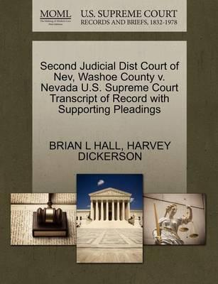 Second Judicial Dist Court of Nev, Washoe County V. Nevada U.S. Supreme Court Transcript of Record with Supporting Pleadings