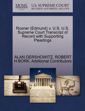Rosner (Edmund) V. U.S. U.S. Supreme Court Transcript of Record with Supporting Pleadings