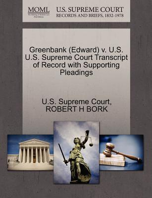 Greenbank (Edward) V. U.S. U.S. Supreme Court Transcript of Record with Supporting Pleadings
