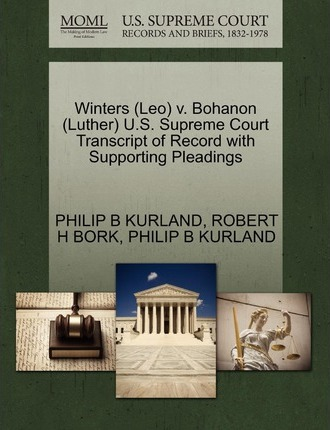 Winters (Leo) V. Bohanon (Luther) U.S. Supreme Court Transcript of Record with Supporting Pleadings
