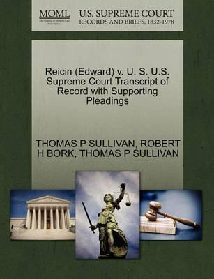 Reicin (Edward) V. U. S. U.S. Supreme Court Transcript of Record with Supporting Pleadings