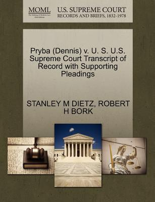 Pryba (Dennis) V. U. S. U.S. Supreme Court Transcript of Record with Supporting Pleadings