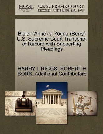Bibler (Anne) V. Young (Berry) U.S. Supreme Court Transcript of Record with Supporting Pleadings