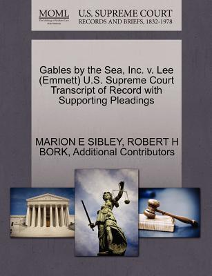 Gables by the Sea, Inc. V. Lee (Emmett) U.S. Supreme Court Transcript of Record with Supporting Pleadings