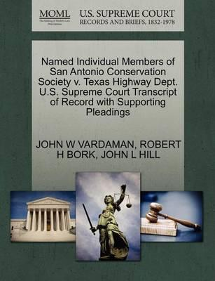 Named Individual Members of San Antonio Conservation Society V. Texas Highway Dept. U.S. Supreme Court Transcript of Record with Supporting Pleadings