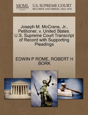Joseph M. McCrane, Jr., Petitioner, V. United States. U.S. Supreme Court Transcript of Record with Supporting Pleadings