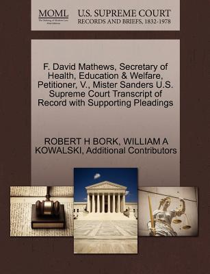 F. David Mathews, Secretary of Health, Education & Welfare, Petitioner, V., Mister Sanders U.S. Supreme Court Transcript of Record with Supporting Pleadings