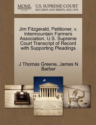 Jim Fitzgerald, Petitioner, V. Intermountain Farmers Association. U.S. Supreme Court Transcript of Record with Supporting Pleadings