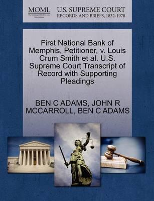 First National Bank Of Memphis Petitioner V Louis Crum Smith Et Al