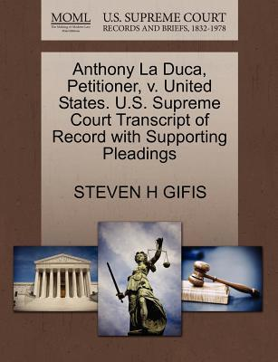 Anthony La Duca, Petitioner, V. United States. U.S. Supreme Court Transcript of Record with Supporting Pleadings