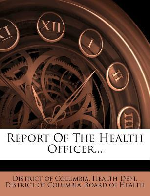 Report of the Health Officer...