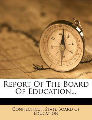 Report of the Board of Education...