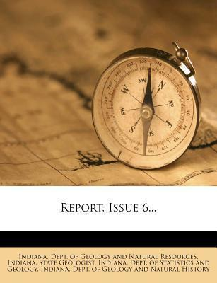 Report, Issue 6...