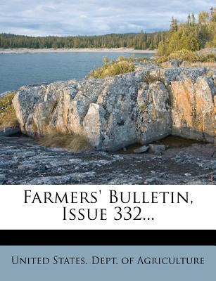 Farmers' Bulletin, Issue 332...