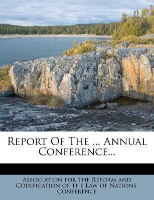 Report of the ... Annual Conference...