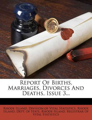 Report of Births, Marriages, Divorces and Deaths, Issue 3...