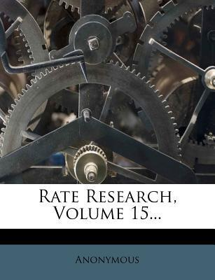 Rate Research, Volume 15...