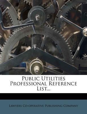 Public Utilities Professional Reference List...