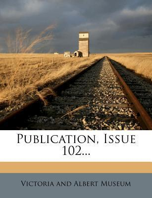 Publication, Issue 102...