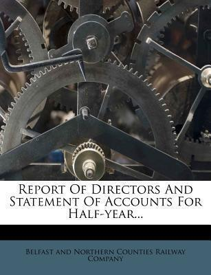 Report of Directors and Statement of Accounts for Half-Year...