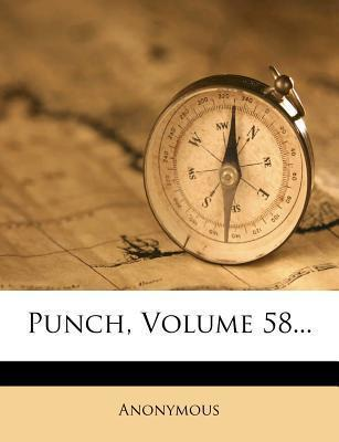 Punch, Volume 58...