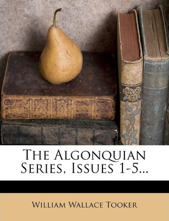 The Algonquian Series, Issues 1-5...