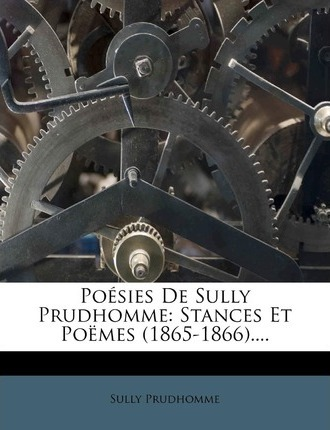 Poesies De Sully Prudhomme Prudhomme Sully 9781276760706