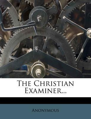 The Christian Examiner...