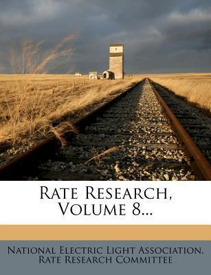 Rate Research, Volume 8...