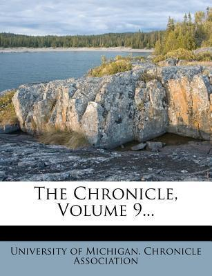 The Chronicle, Volume 9...