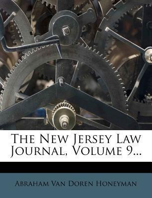 The New Jersey Law Journal, Volume 9...