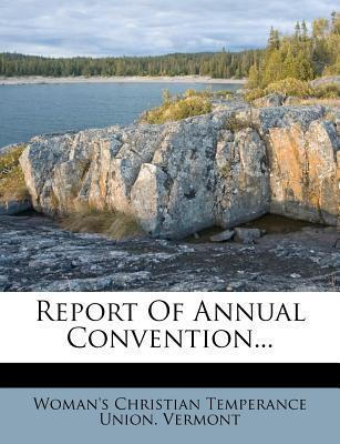Report of Annual Convention...