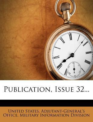 Publication, Issue 32...