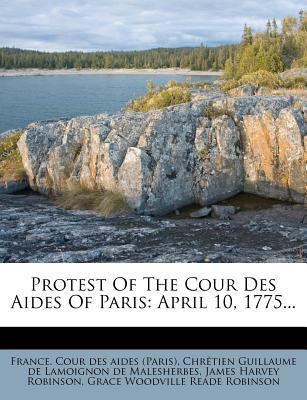 Protest of the Cour Des Aides of Paris