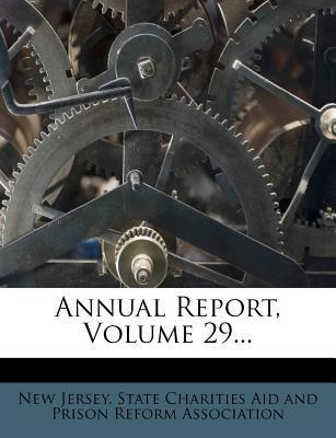 Annual Report, Volume 29...