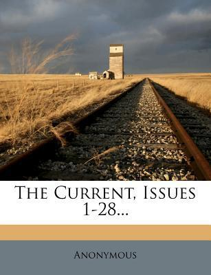 The Current, Issues 1-28...