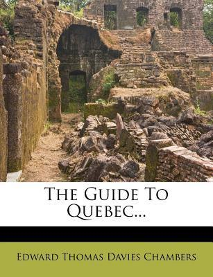 The Guide to Quebec...