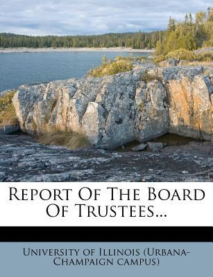 Report of the Board of Trustees...