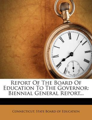 Report of the Board of Education to the Governor