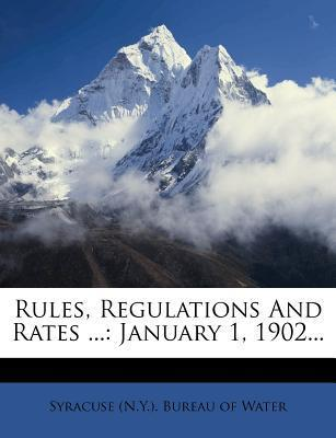 Rules, Regulations and Rates ...