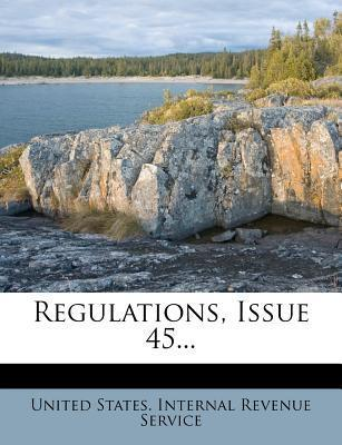 Regulations, Issue 45...