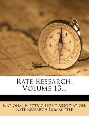 Rate Research, Volume 13...