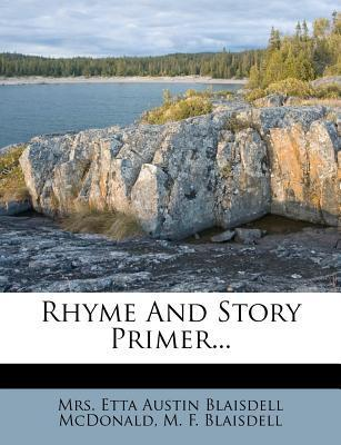 Rhyme and Story Primer...