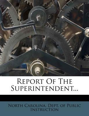 Report of the Superintendent...
