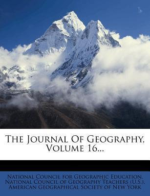 The Journal of Geography, Volume 16...