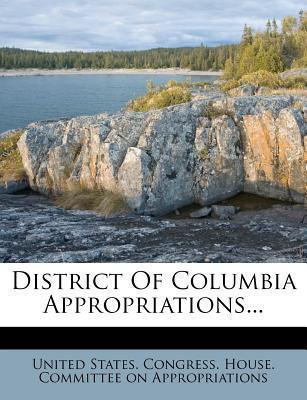 District of Columbia Appropriations...